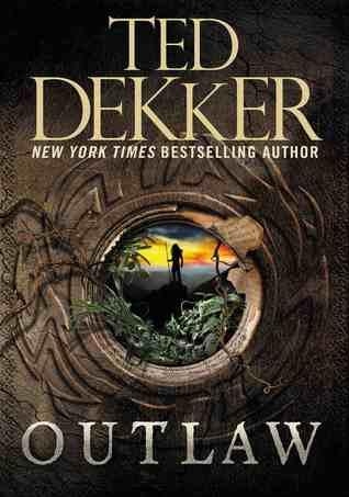 Ted Dekker - Outlaw