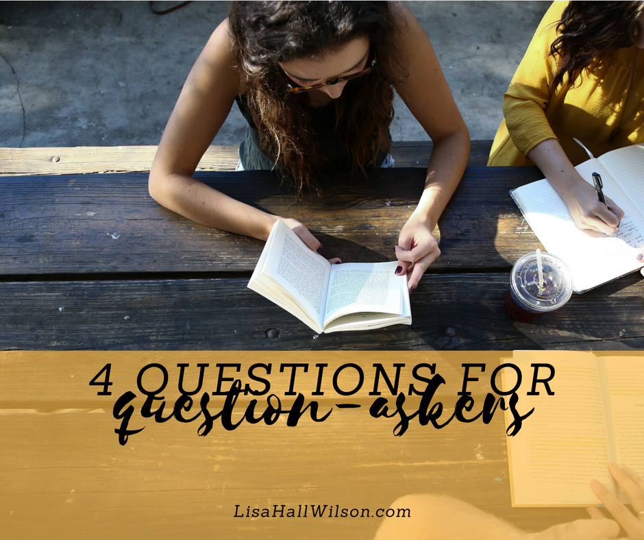 4 Ways To Ask Better Questions